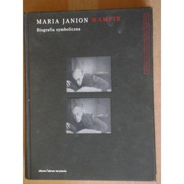 Maria Janion, Wampir. Biografia symboliczna