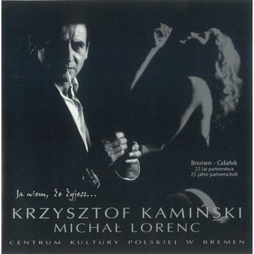 MICHAŁ LORENC / KAMIŃSKI - Ja wiem, że żyjesz 2002