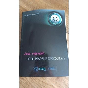 jak ugryźć ecdl profile digcomp