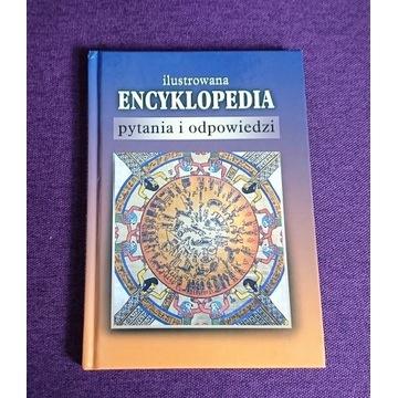 Ilustrowana encyklopedia - pytania i odpowiedzi