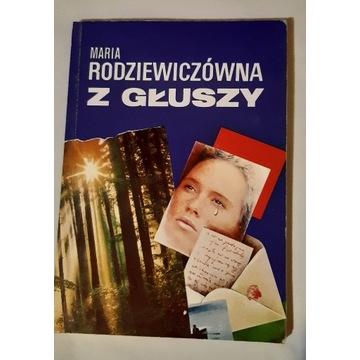 Z GŁUSZY Maria Rodziewiczówna