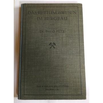 Ratownictwo Górnictwo Tarnowskie Góry 1912 unikat