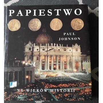 Papistwo XX wieków historii jak nowa