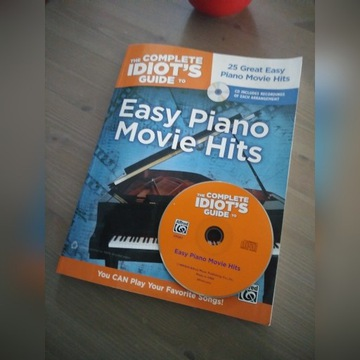 The Complete idiots Guide to Easy Piano Movie Hits