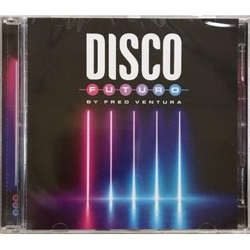 FRED VENTURA Disco Futuro By Fred Ventura