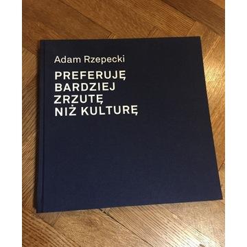 Album Adam Rzepecki Preferuję bardziej zrzutę ...