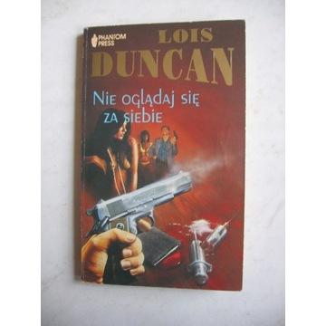 Duncan Lois - Nie oglądaj się za siebie