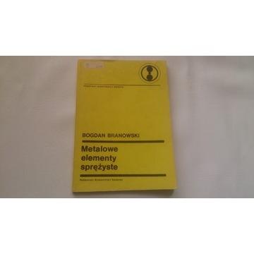 METALOWE ELEMENTY SPRĘŻYSTE - Bogdan Branowski