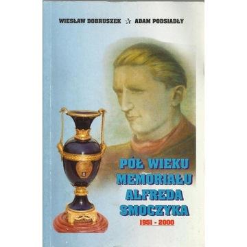 Pół wieku Memoriału Alfreda Smoczyka 1951-2000
