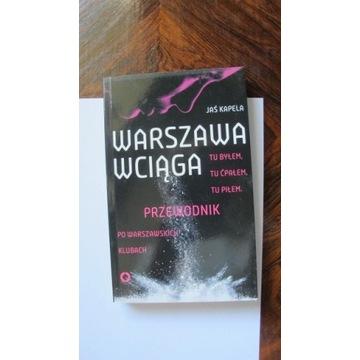 Jaś Kapela Warszawa wciąga