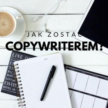 Poradnik jak zarabiać jako copywriter