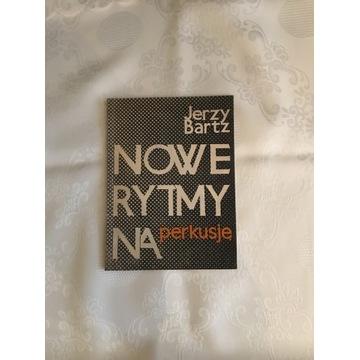 Nowe rytmy na perkusje Jerzy Bartz