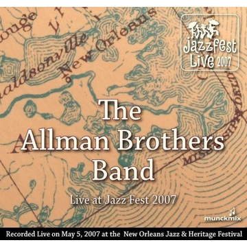 ALLMAN BROTHERS BAND - JAZZ FEST 2007 - 2CD