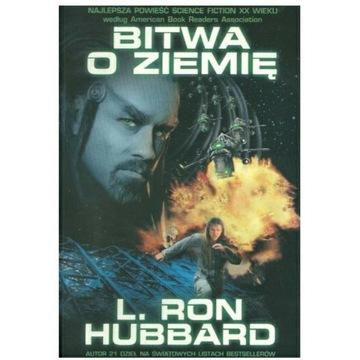 Bitwa o Ziemię * L. Ron Hubbard