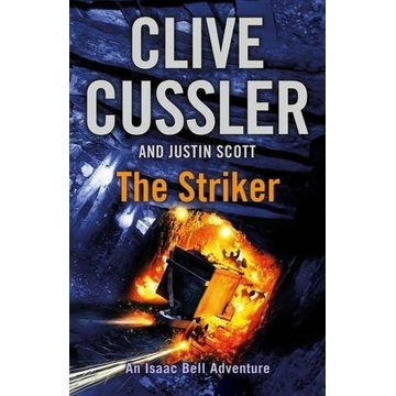 The Striker: Isaac Bell #6,Clive Cussler english