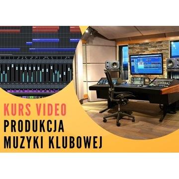 Kurs Video Produkcja muzyki Klubowej