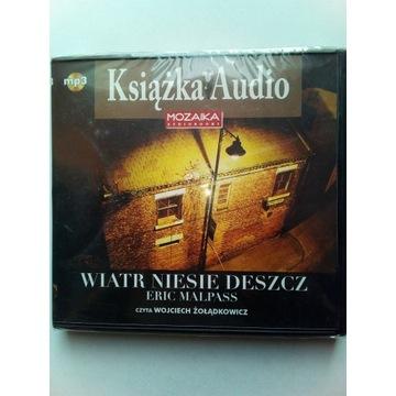 Wiatr Niesie Deszcz - Audiobook