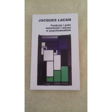 FUNKCJA I POLE MÓWIENIA I MOWY W PSYCHO.. J. Lacan