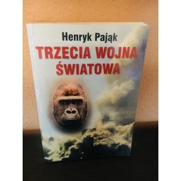 Trzecia wojna światowa Henryk Pająk