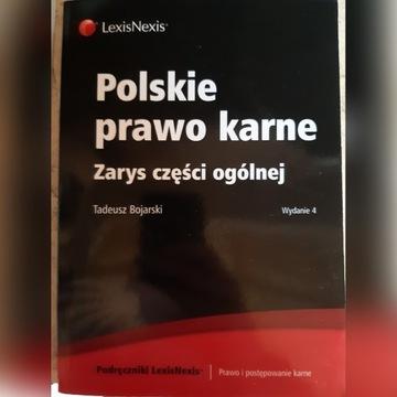 Polskie prawo karne.Zarys części ogólnej -Bojarski