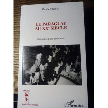 Renee Fregosi, Le Paraguay au XXe siecle