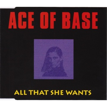 ACE OF BASE All That She Wants SINGLE