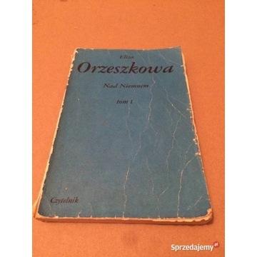 Książka Nad Niemnem Eliza Orzeszkowa Tom I