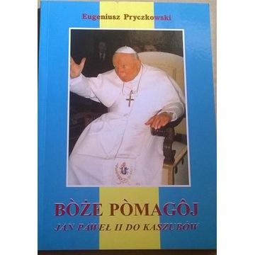 Historia Kaszub Kaszuby Jan Paweł II do Kaszubów