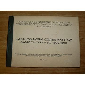 Katalog norm czasu napraw  FSO 1300/1500