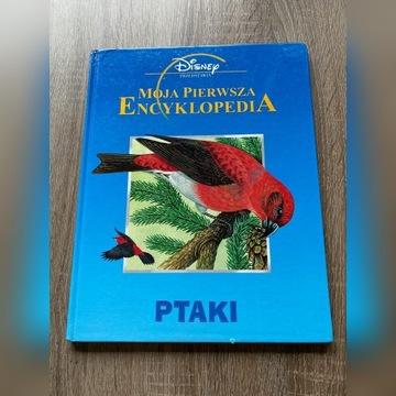 Moja pierwsza encyklopedia - Ptaki