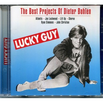 Lucky Guy (The Best Projects Of Dieter Bohlen)