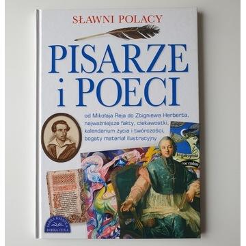 Sławni Polacy. Pisarze i poeci