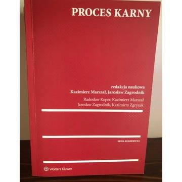 K.Marszał, J.Zagrodnik, Proces karny, w.1, 2017