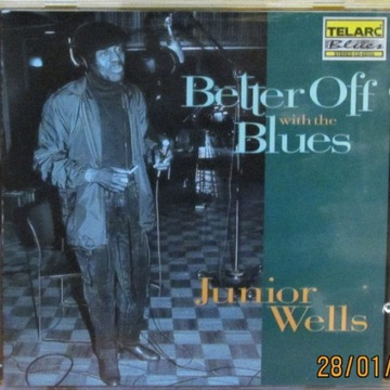 Junior Wells -Better Off With The Blues; USA; (NM)