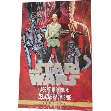 Star Wars Legendy Agent Imperium Żelazne zaćmienie