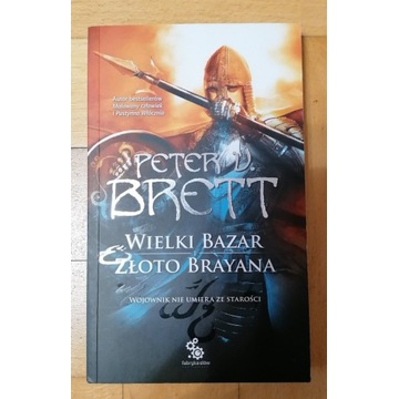 Peter V Brett: Wielki Bazar. Złoto Brayana