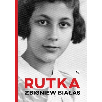 Rutka. Zbigniew Białas. Nowa