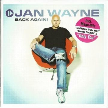 Jan Wayne -Back Again!