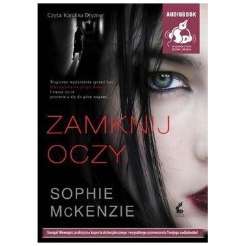 Zamknij oczy Sophie McKenzie