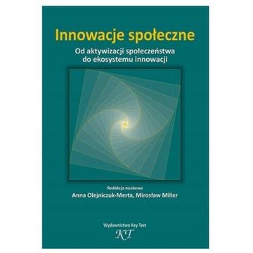 Innowacje społeczne - Olejniczuk-Merta, Miller