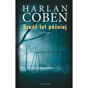 Harlan Coben - Sześć Lat Później