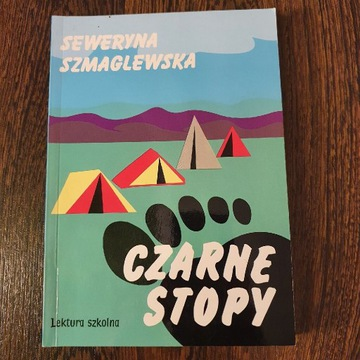 Czarne Stopy - S. Szmaglewska - Lektura szkolna