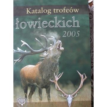 KATALOG TROFEÓW ŁOWIECKICH 2005