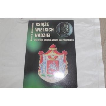Marian K. Dziewanowski Książę wielkich nadziei