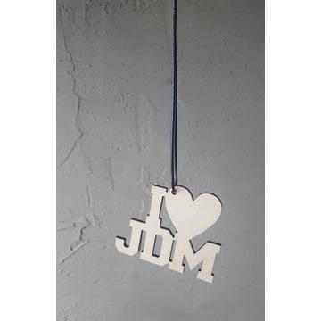 Zawieszka I LOVE JDM * sklejka 3mm, serce ***