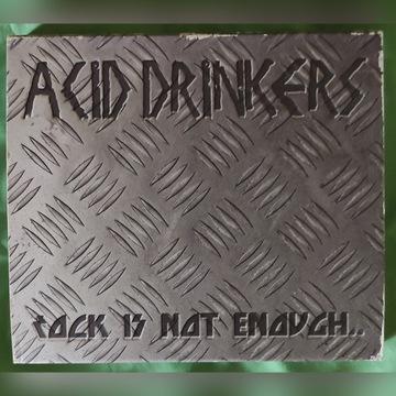 Acid Drinkers - Rock Is Not Enough 2004 CD