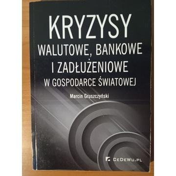 Kryzysy walutowe, bankowe i zadłużeniowe