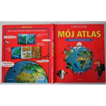 Mój Atlas, świat w obrazkach, LAROUSSE