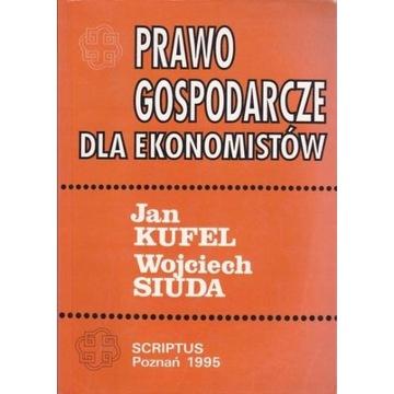 Kufel, Siuda - Prawo gospodarcze dla ekonomistów