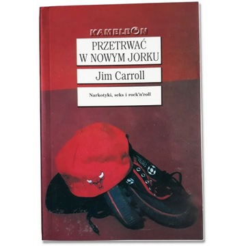 Przetrwać w Nowym Jorku - Jim Carroll
